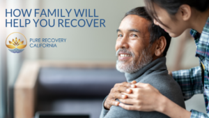 How Family Will Help You Recover