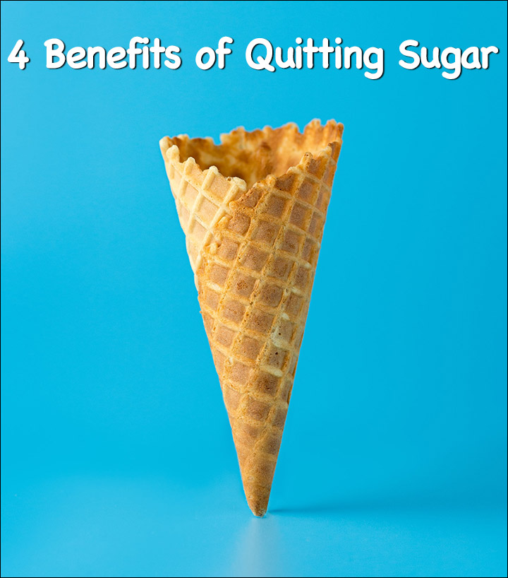 4 Benefits of Quitting Sugar