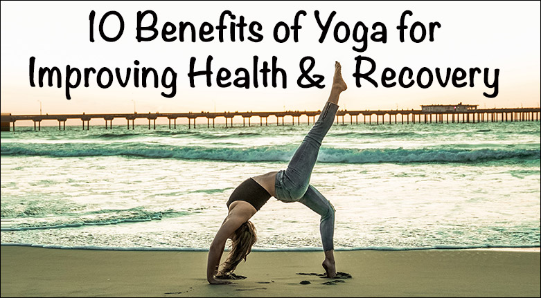Benefits of Yoga for Improving Health and Recovery